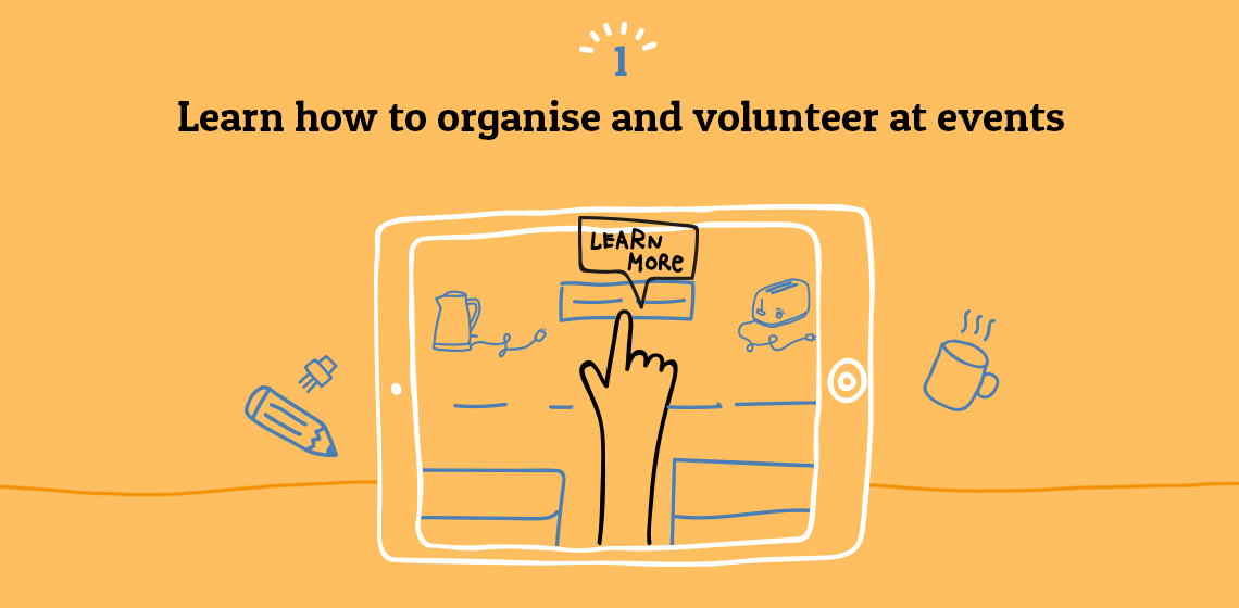 Learn how to organise and volunteer at events